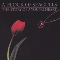 A Flock Of Seagulls - The Story Of A Young Heart '1984