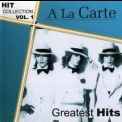A La Carte - Greatest Hits - Hit Collection Vol.1 '2004