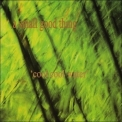 A Small Good Thing - Cool Cool Water '1996