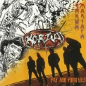 Korzus - Sonho Maniaco / Pay For Your Lies '1987