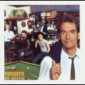 Huey Lewis And The News - Sports (Expanded Edition 1999) '1983