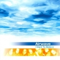 Airwave - Believe / I Want To Believe '2011