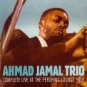 Ahmad Jamal Trio - Complete Live At The Pershing Lounge 1958 '1958