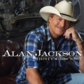 Alan Jackson - Thirty Miles West '2012