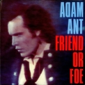 Adam Ant - Friend Or Foe '1982