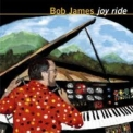 Bob James - Joy Ride '1999