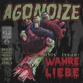 Agonoize - Wahre Liebe '2012