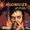 Agonoize - For The Sick And Disturbed '2008
