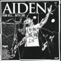 Aiden - From Hell... With Love (Live) '2010