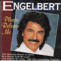 Engelbert Humperdinck - Please Release Me '1994