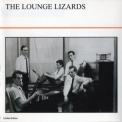 Lounge Lizards, The - Lounge Lizards '1980