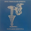 Five Thousand Spirits - Towards Edentea '2011