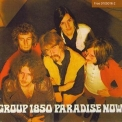 Group 1850 - Paradise Now '1969