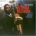 Joshua Redman - Wish '1993