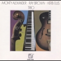 Monty Alexander, Ray Brown, Herb Ellis - Trio '1980