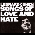 Leonard Cohen - Songs Of Love And Hate (2007 Remaster) '2007