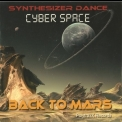Cyber Space - Back To Mars '2013