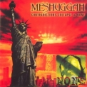 Meshuggah - Contradictions Collapse & None '1998