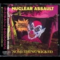 Nuclear Assault - Something Wicked (holland I.r.s. Records 0777 7 13172 24) '1993