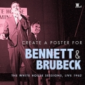 Various Artists - Bennett & Brubeck: The White House Sessions, Live 1962 '2013