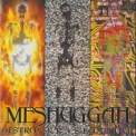 Meshuggah - Destroy Erase Improve (Germany) '1995