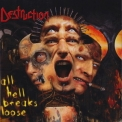 Destruction - All Hell Breaks Loose (bonus Cd) '2000