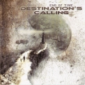 Destination's Calling - End Of Time '2012