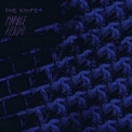 Knife, The - Marble House [CDS] '2006