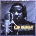 Kevin Mahogany - You Got What It Takes '1995