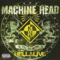 Machine Head - Hellalive [rr 8437-2, Usa] '2003