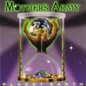 Mother's Army - Planet Earth '1997