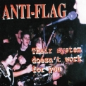 Anti-flag - Their Syster Doesn't Work For You '1998