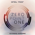 Andy Moor - Zero Point One (Extended Versions) '2012