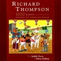 Richard Thompson - 1000 Years Of Popular Music (2CD) '2006