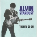 Alvin Stardust - The Hits Go On '2005