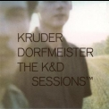 Kruder & Dorfmeister - The K&d Sessions (cd 1) '1998