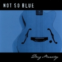 Doug Markley - Not So Blue '2002