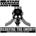 Atari Teenage Riot - Redefine The Enemy! '2002