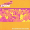Audience, The - Alive & Screamin' & Kickin' & Shoutin' '2004
