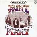 Aunt Mary - Loaded '1972
