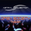 Astral Projection - Open Society The EP '2010