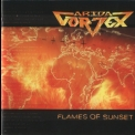 Arida Vortex - Flames Of Sunset '2006
