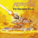 Assassin - The Upcoming Terror - Interstellar Experience (brytal) '1998