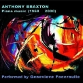 Anthony Braxton - Anthony Braxton Piano Music (1968 - 2000) (CD9) '2008