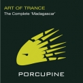 Art Of Trance - The Complete Madagascar '2010