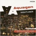 Aquagen - Nightliner (limited Edition) '2002