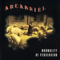 Arcansiel - Normality Of Perversion '1994