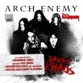 Arch Enemy - Dawn Of Khaos '2011