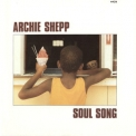 Archie Shepp - Soul Song '1982