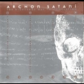 Archon Satani - The Righteous Way To Completion '1997